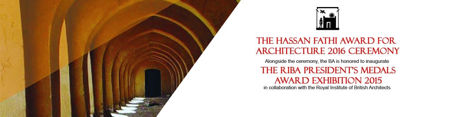 Prix Hassan Fathi d'Architecture 2016 et Exposition des Médailles de RIBA 2015