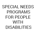 Special Needs Programs for people with disabilities